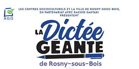 La Dictée Géante de Rosny-Sous-Bois billets