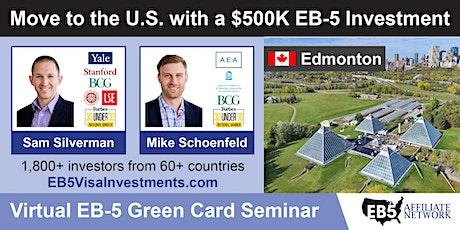 Edmonton EB-5 American Green Card Virtual Seminar tickets