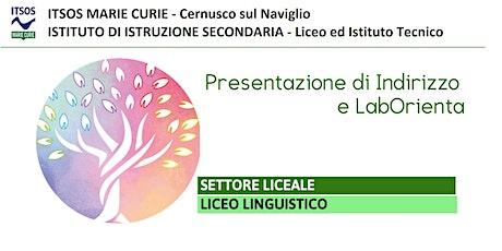 ITSOS Marie Curie -  LICEO LINGUISTICO - PRESENTAZIONE e LabOrienta biglietti