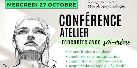 """Conférence/Atelier Morphopsychologie """"à la rencontre de soi"""" billets"""