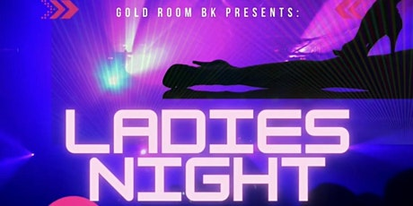 All Day Series Ladies Night Out Indoor OutDoor Brooklyn Gold room nyc event tickets