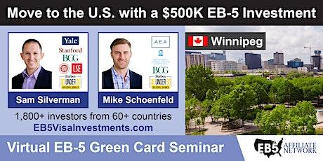 Winnipeg EB-5 American Green Card Virtual Seminar tickets
