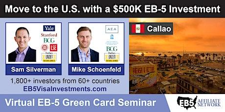 Callao EB-5 American Green Card Virtual Seminar boletos