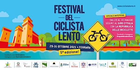 Cinema a Pedali // Festival del Ciclista Lento biglietti
