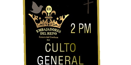 Culto general 2 pm entradas