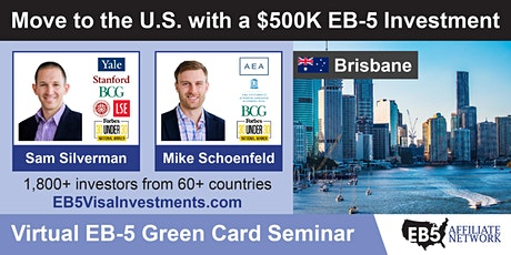 Brisbane EB-5 American Green Card Virtual Seminar tickets