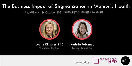 Fireside Chat: The Business Impact of Stigmatization in Women's Health tickets