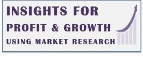 Insights For Profit & Growth Using Marketing Research tickets