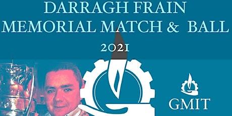 Darragh Frain Memorial Ball 2021 tickets