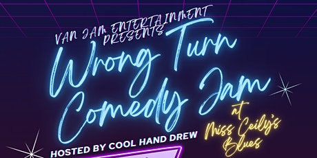 Van Jam Entertainment Presents: Wrong Turn Comedy Jam tickets