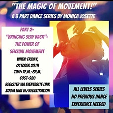 """The Magic of Movement Part 2- """"Bringing Sexy Back!"""" tickets"""