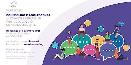 Seminario: COUNSELING E ADOLESCENZA biglietti