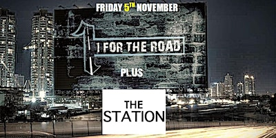 1 For The Road supported by The Station