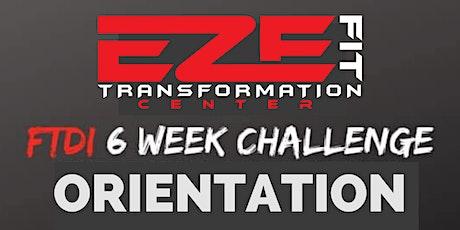 Sunday 6 Week Challenge Orientation tickets