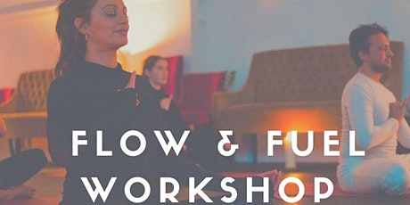 FLOW & FUEL- Yoga and Meditation Workshop with Vegan Buddha Bowl tickets