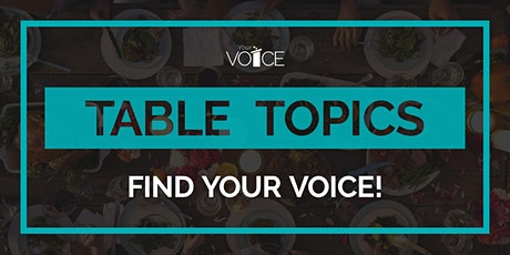 Practice Your Public Speaking! *FREE ONLINE* Table Topics Tuesday tickets