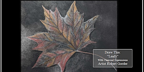 """Charcoal Drawing Event """"Leafy"""" in Baraboo tickets"""