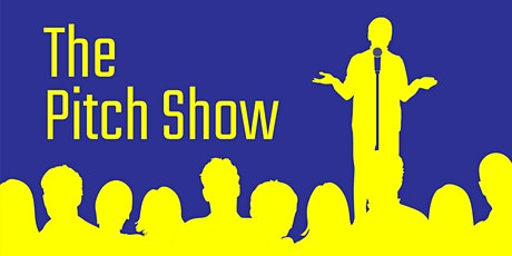 The Pitch Show tickets