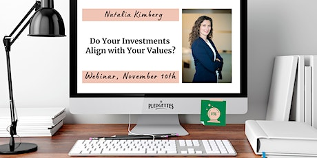 Do Your Investments Align with Your Values? With Natalia Kimberg tickets