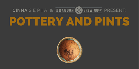 Pottery & Pints at Dragoon Brewing Co. tickets