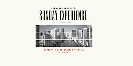 SUNDAY EXPERIENCE BY FIT CHURCH tickets