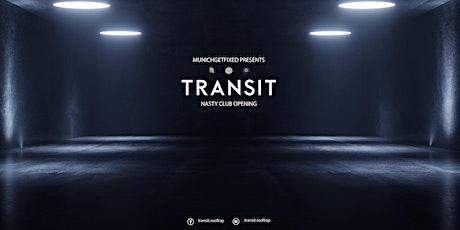 MunichGetFixed presents Transit Nasty Club Opening Tickets