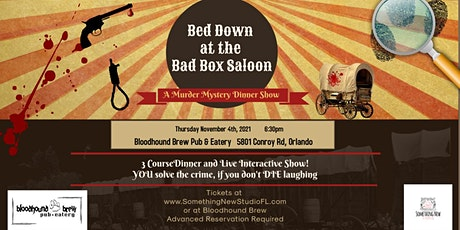 Bed Down at the Bad Box Saloon - An Immersive Murder Mystery Dinner Event tickets