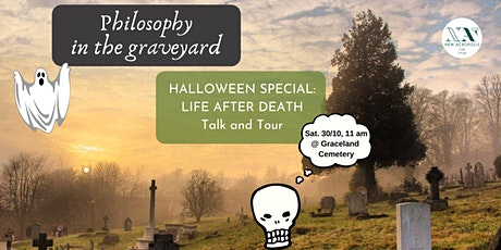 Philosophy in the Graveyard - Life After Death tickets