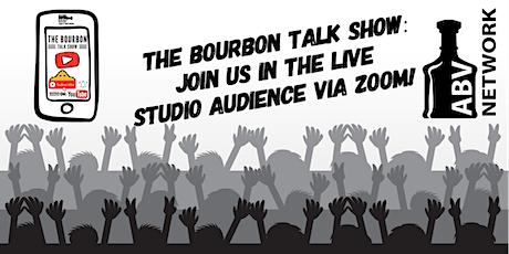 The Bourbon Talk Show - Season 2 / Episode 20: The Whole Eckstein Family tickets