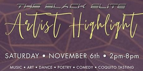 Black Elite Artist  Highlight & Coquito Tasting Party tickets