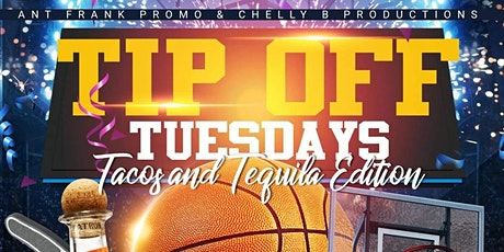 Tip-Off Tuesdays: Tacos & Tequila Edition tickets