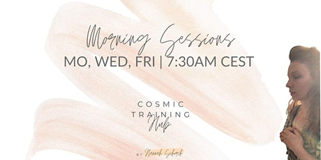 Morning Sessions - Cosmic Hub tickets