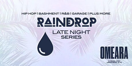 Raindrop FEST Presents: The Late Night Series tickets