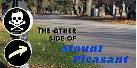 Toronto Cemetery Tours presents: The Other Side of Mount Pleasant tickets