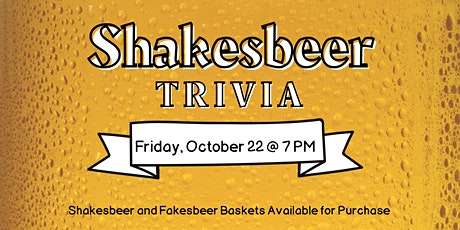 Shakesbeer Trivia! (A 21+ Event) tickets