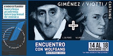 """""""Encuentro con Wolfgang"""" /  Vocal Workshop entradas"""