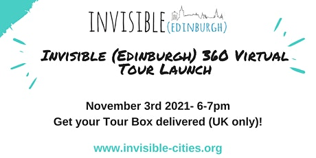 Invisible (Edinburgh) 360 Virtual Tour Launch tickets