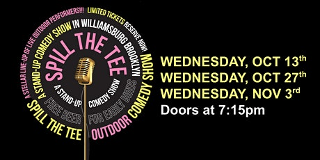 Spill the Tee Comedy! At the only outdoor amphitheater in Williamsburg! tickets