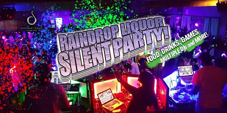 Raindrop Liquor Silent Party tickets