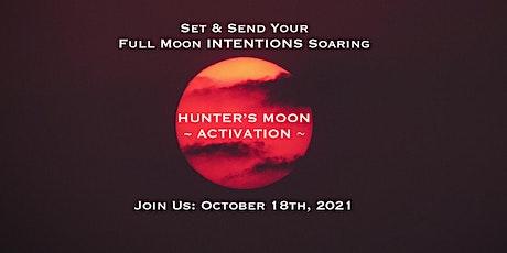 Hunter's Moon Activation tickets