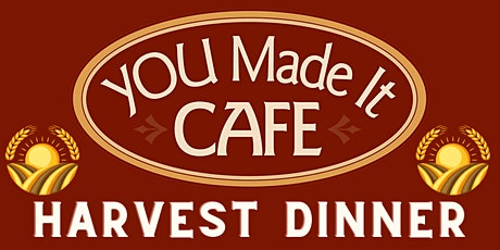 Harvest Dinner with YOU tickets
