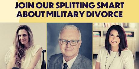Join us for Splitting Smart: Military Divorce bilhetes