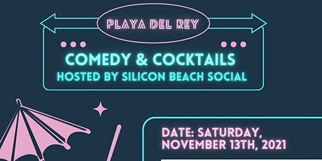 Comedy & Cocktails Hosted by Silicon Beach Social tickets