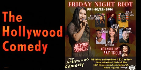 Friday Night Riot Show- The Hollywood Comedy Friday 10/22 @ 8pm tickets