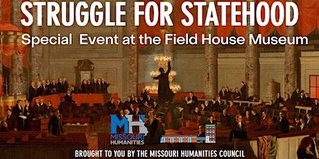 Exploring Missouri's Struggle for Statehood tickets