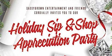 Holiday Sip & Shop Appreciation Party tickets