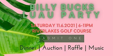 Billy Bucks Luau Party tickets