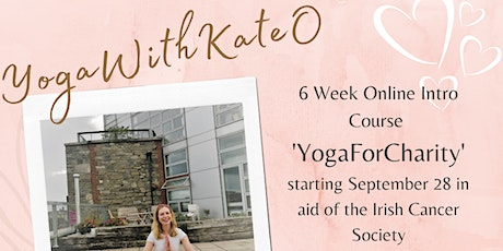 Yoga For Charity  by Yoga With KateO - Online Classes, 50 mins All Levels tickets