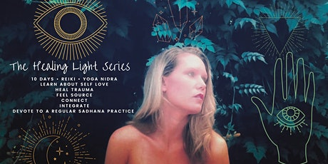 THE HEALING LIGHT SERIES with Ananda Cait tickets