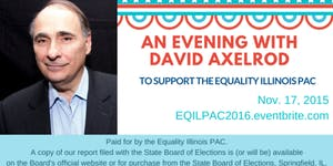 An Evening with David Axelrod to Support the Equality I...
